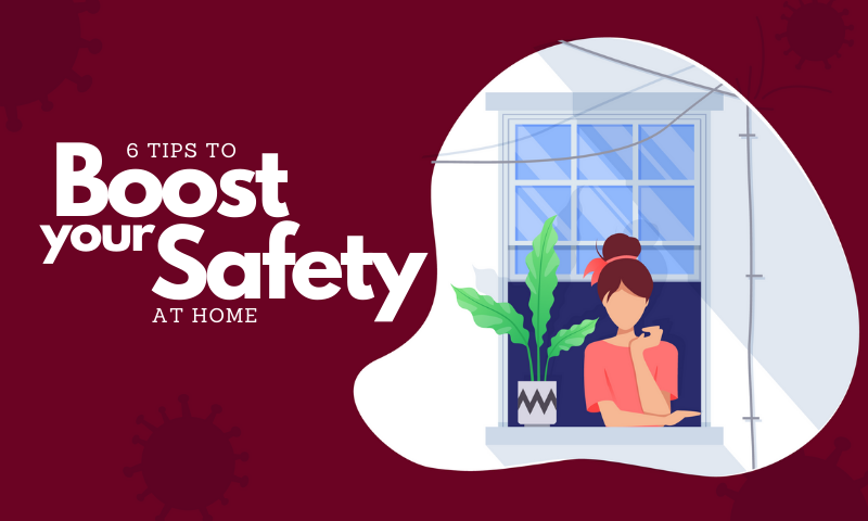 COVID19 Workforce Support - 6 Tips to Boost your Safety at Home