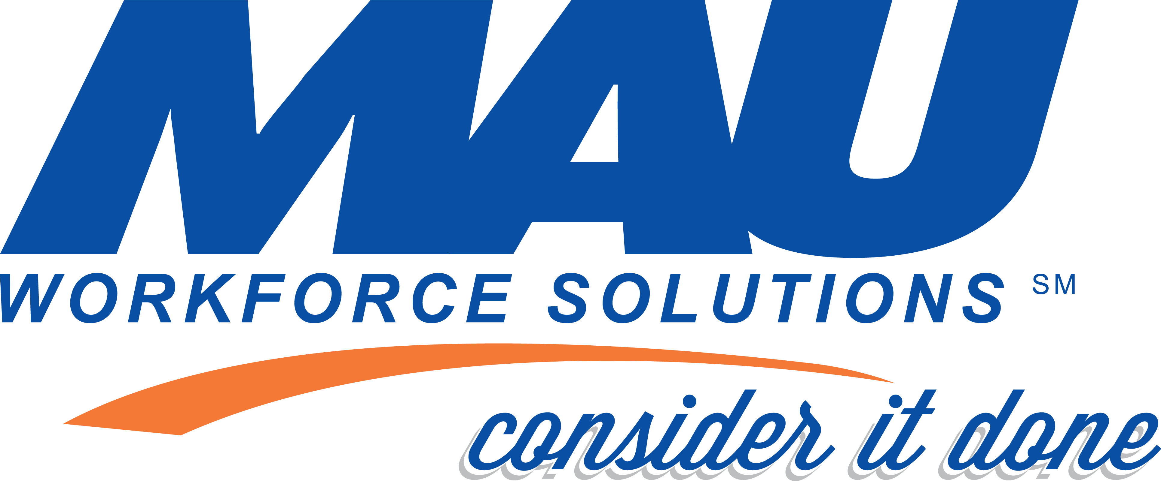 MAU Workforce Solutions - Consider it Done