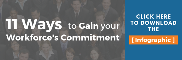 11 Ways to Gain your Workforce's Commitment