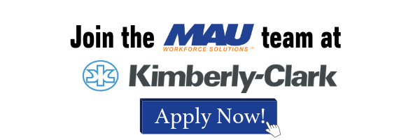 Join the MAU team at Kimberly-Clark