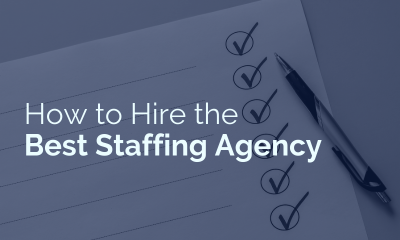 Header_ How to Hire The Best Staffing Agency