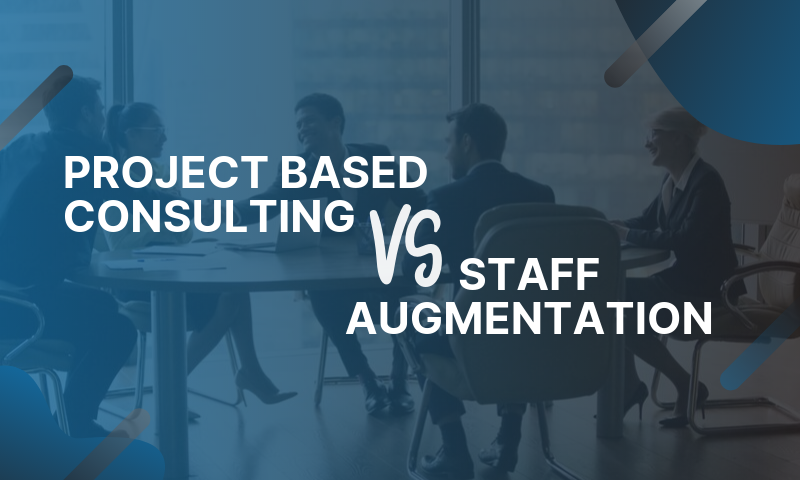 Header_ Project Based Consulting Versus Staff Augmentation