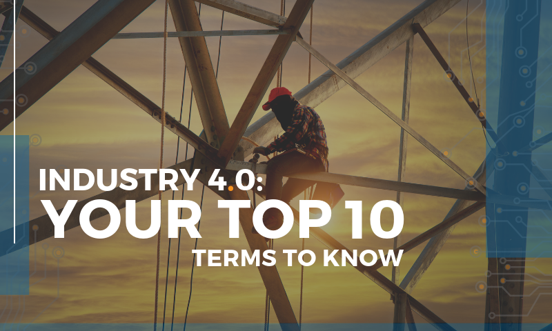 MAU Header - Industry 4.0_ Your Top 10 Terms to Know