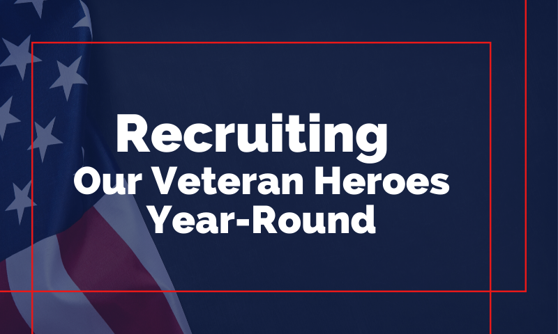 MAU Header_ Recruiting Our Veterans Heroes Year-Round (1)