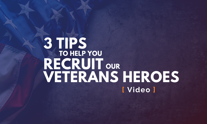 MAU - Honoring our Veterans: 3 Tips on How To Recruit Them