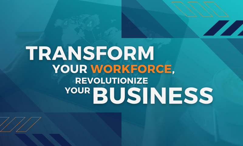 MAU Thought Leadership - Transform your Workforce, Revolutionize your Business [Part 10]