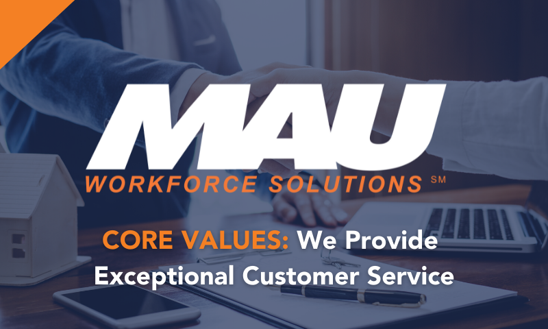 CORE VALUES: We Provide Exceptional Customer Service