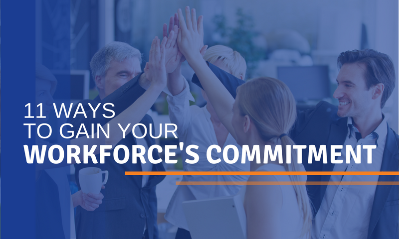 11 ways to gain your workforce's commitment (1)