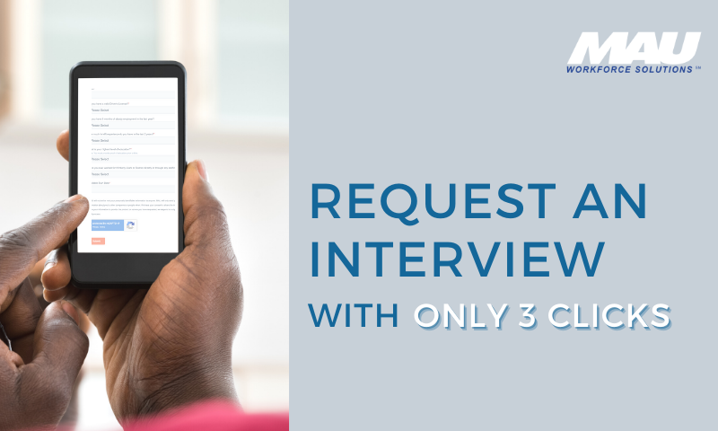 Request an Interview with only 3 clicks!