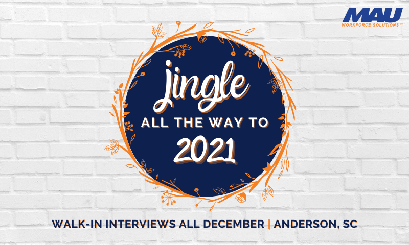 Walk-In Interviews all December in Anderson, SC