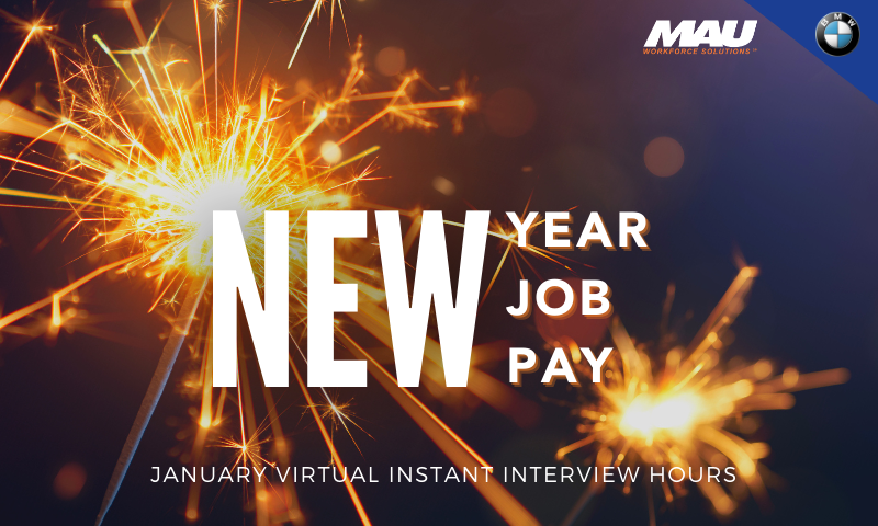 January 2021 MAU at BMW Virtual Instant Interview Hours!