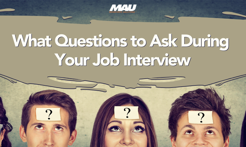What Questions to Ask During Your Job Interview