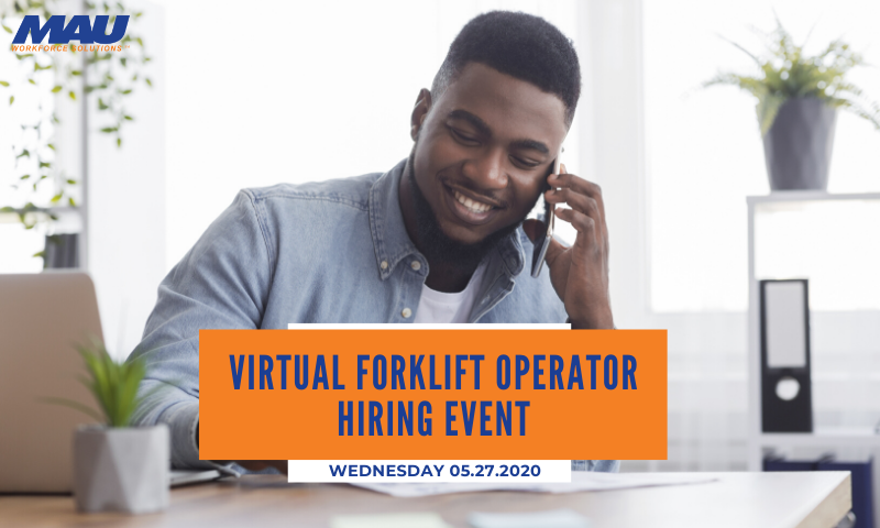 Attend MAU Virtual Hiring Event for Forklift Operators