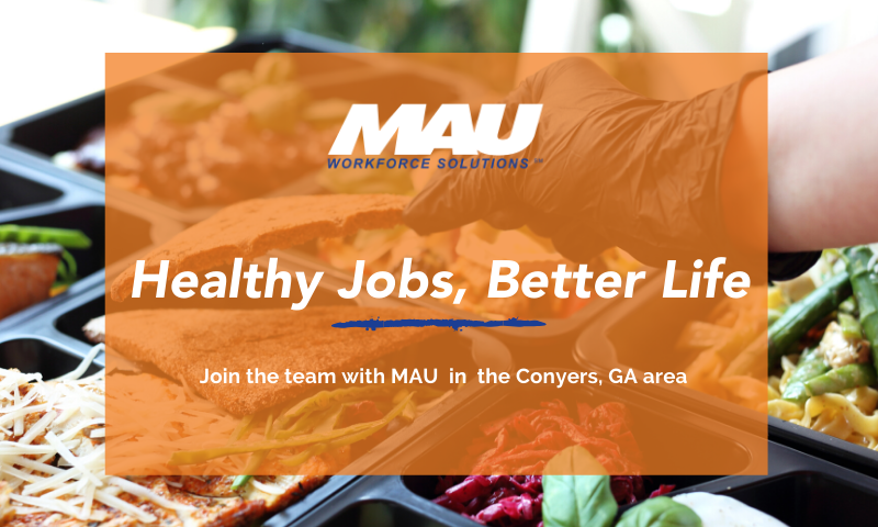Healthy Jobs, Better Lives. Join the MAU Team!