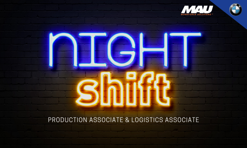 MAU at BMW Production and Logistic Associate Positions for Night Shift