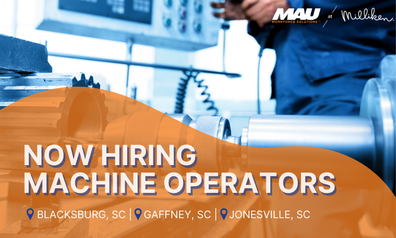 Now Hiring Machine Operators in 3 South Carolina Locations