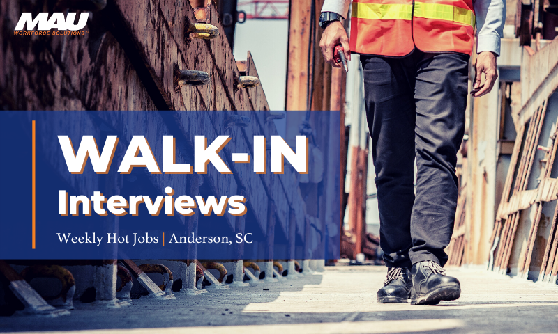 Walk-In Interviews | Weekly Hot Jobs | Anderson, SC