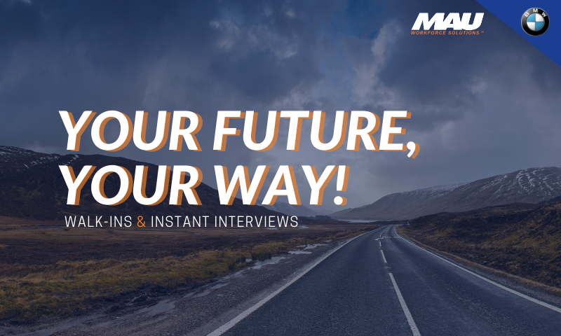 Your Future, Your Way [Walk-ins & Instant Interviews]