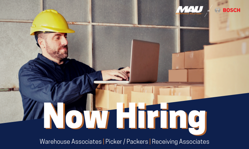 Now Hiring for MAU at Bosch - Warehouse Associates, Picker/Packers, and Receiving Associates