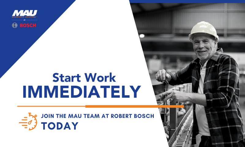 Start Work Immediately with MAU at Robert BOSCH