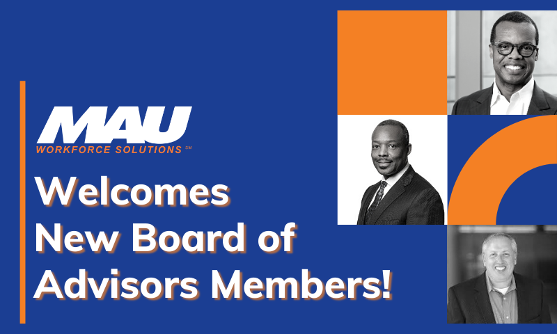 MAU Welcomes New Board of Advisors Members!