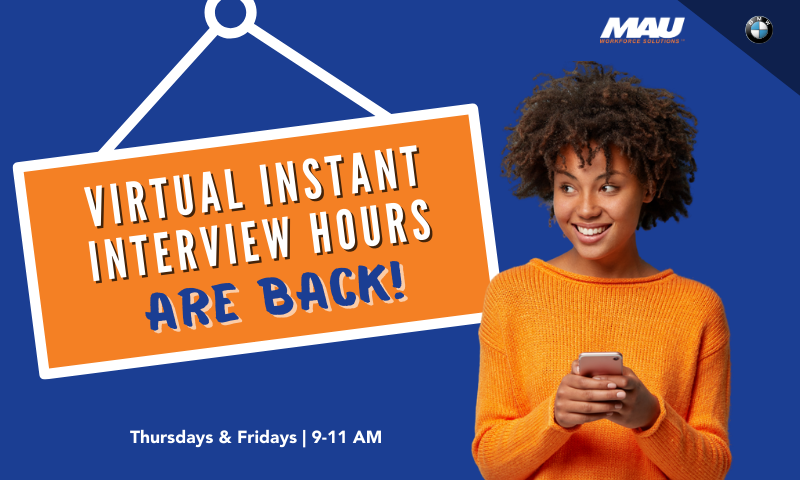 MAU at BMW Virtual Instant Interview Hours are back!