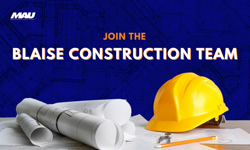 Join the Blaise Construction Team