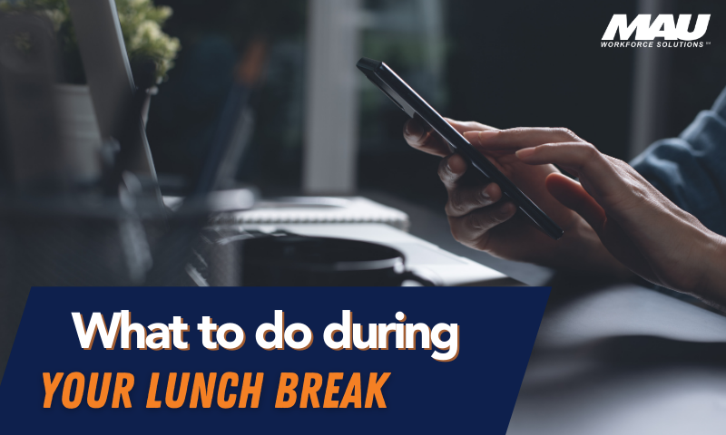 what to during your lunch break