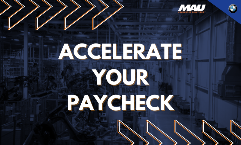 Accelerate Your Paycheck with MAU at BMW