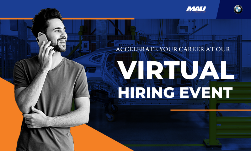 Accelerate your career at the MAU at BMW Virtual Hiring Event