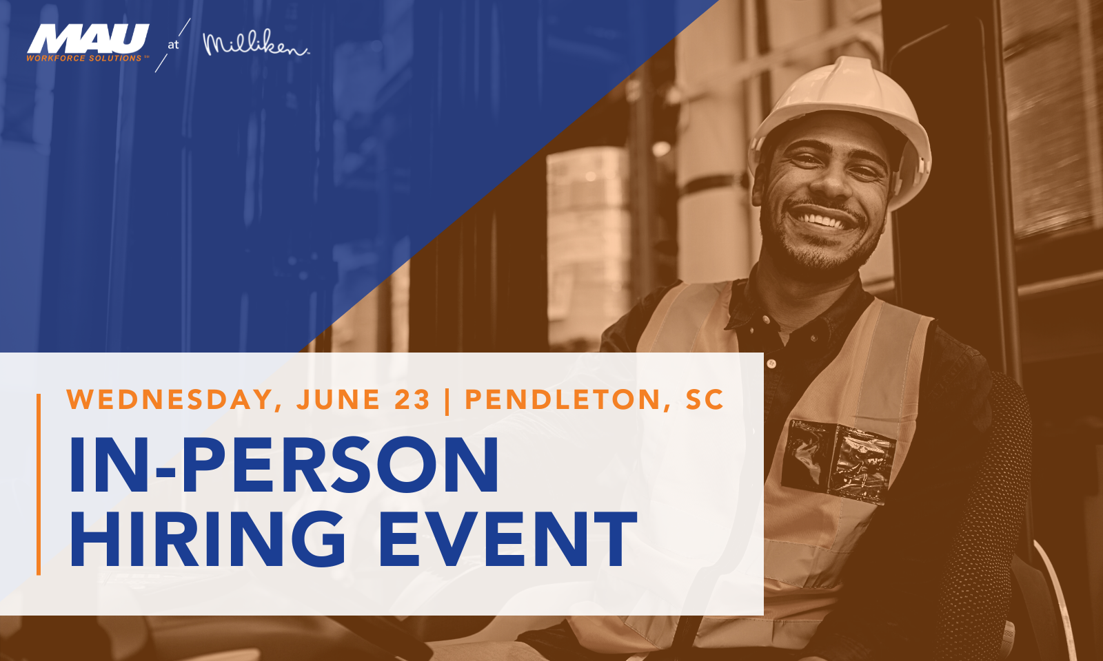 MAU at Milliken In-person Hiring Event in Pendleton SC