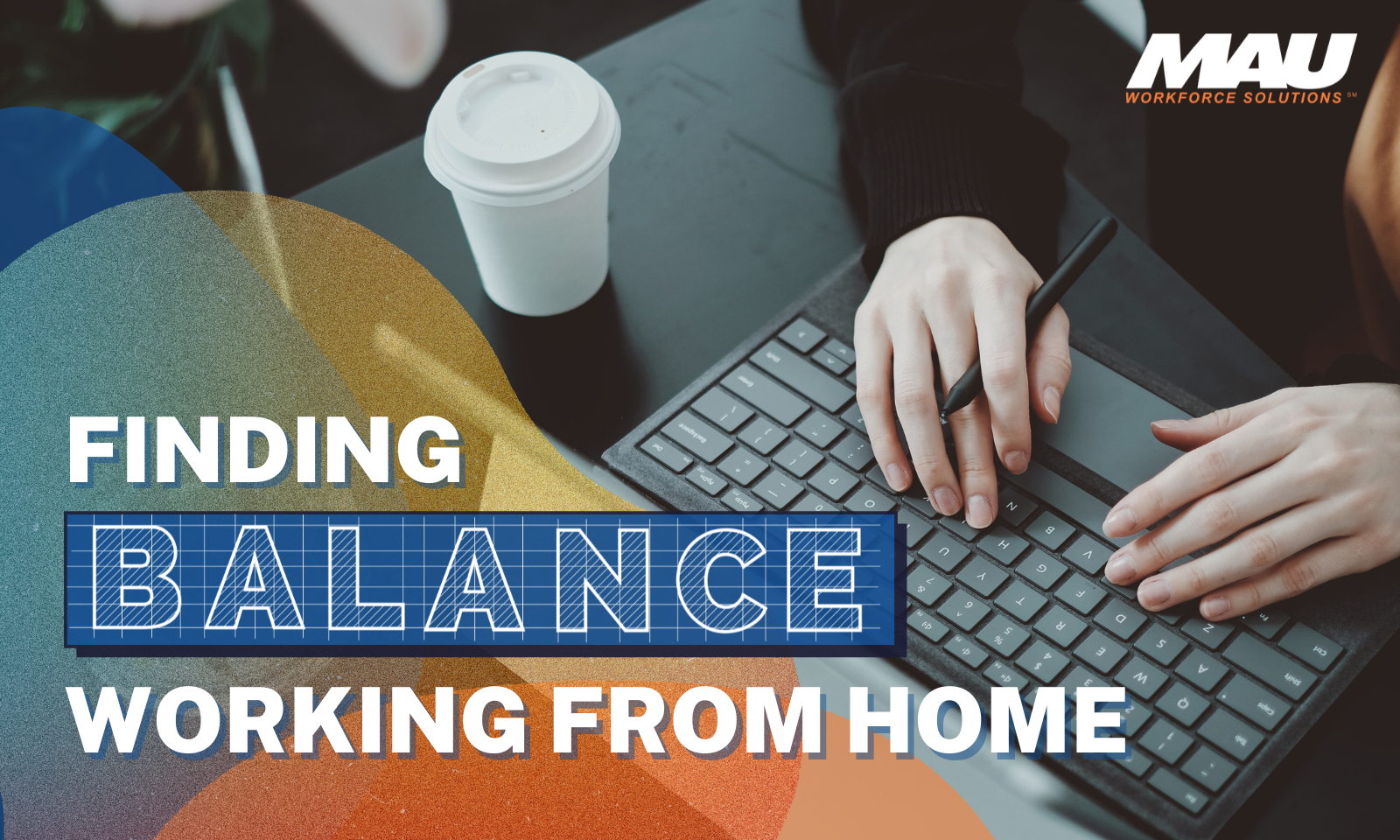 Finding Balance While Working from Home