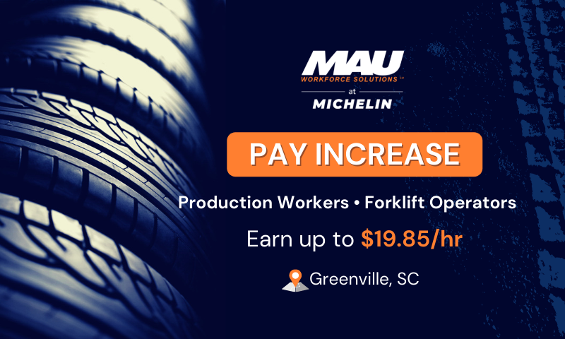 MAU at Michelin Pay Increase in Greenville, SC