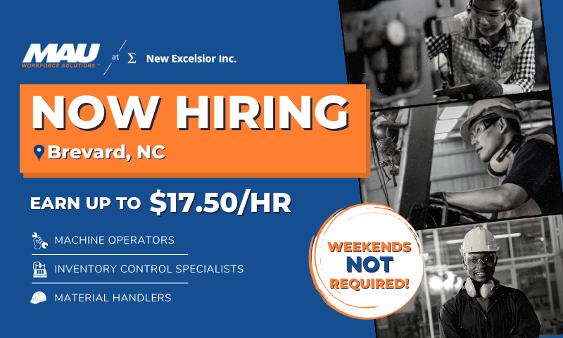 MAU at New Excelsior Now Hiring Earn Up To $17.50 per hour Manufacturing Positions