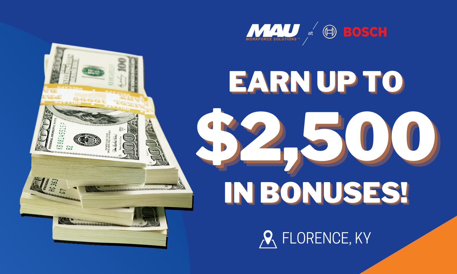The MAU team at BOSCH in Florence, KY are now offering a $2,500 sign-on bonus!
