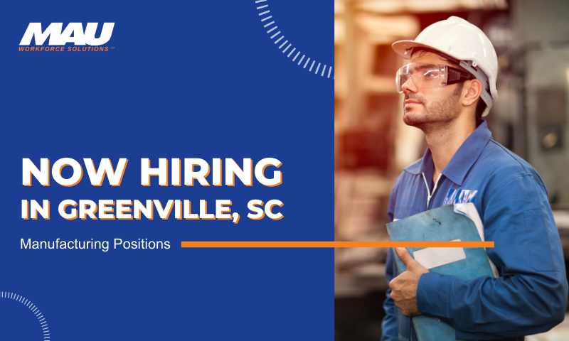 Now Hiring in Greenville, SC | Manufacturing Positions