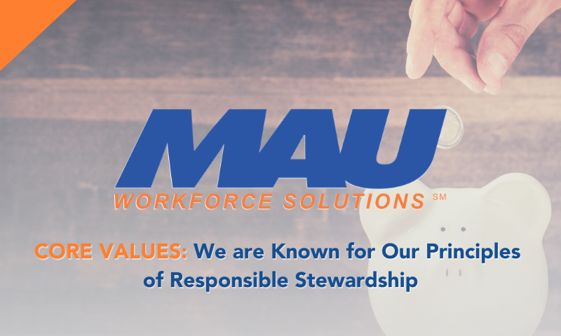 Core Values: We are Known for Our Principles of Responsible Stewardship