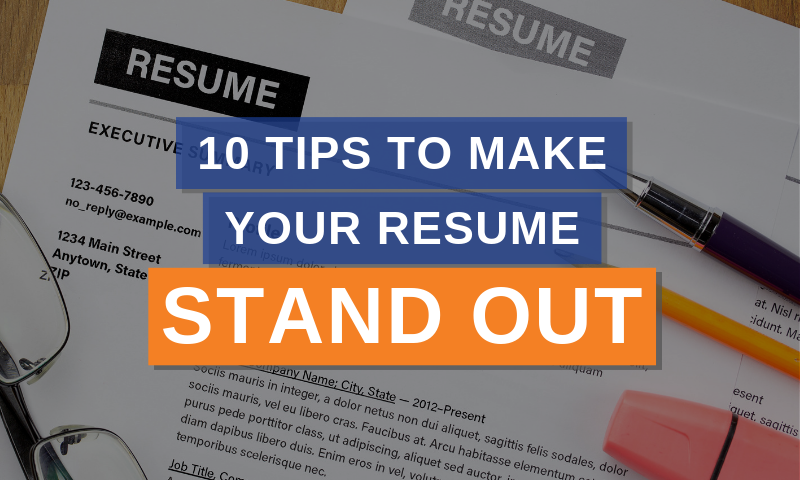 Copy of 10 tips to make your resume stand out (1)