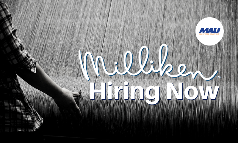 Now Hiring for Milliken in Gaffney, SC