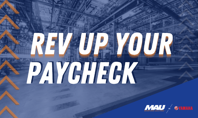 Rev Up Your Pay Check with MAU at Yamaha