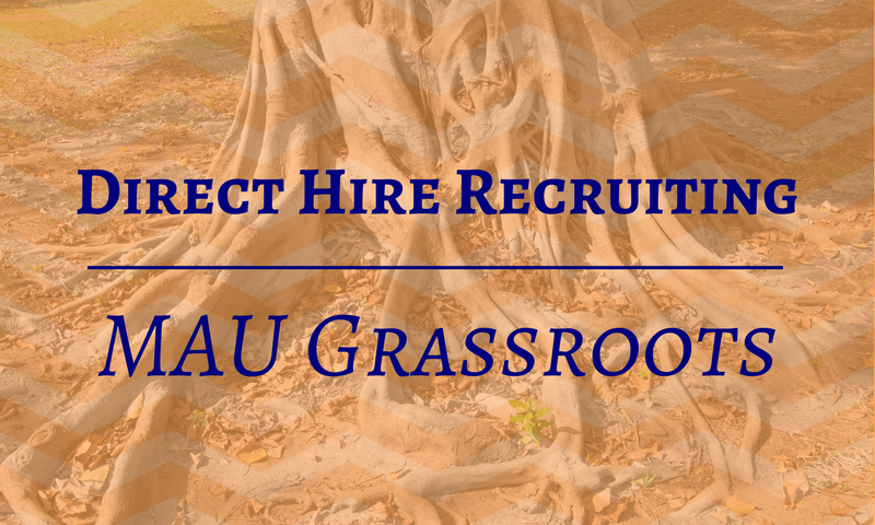 Direct Hire Recruiting - MAU Grassroots.png
