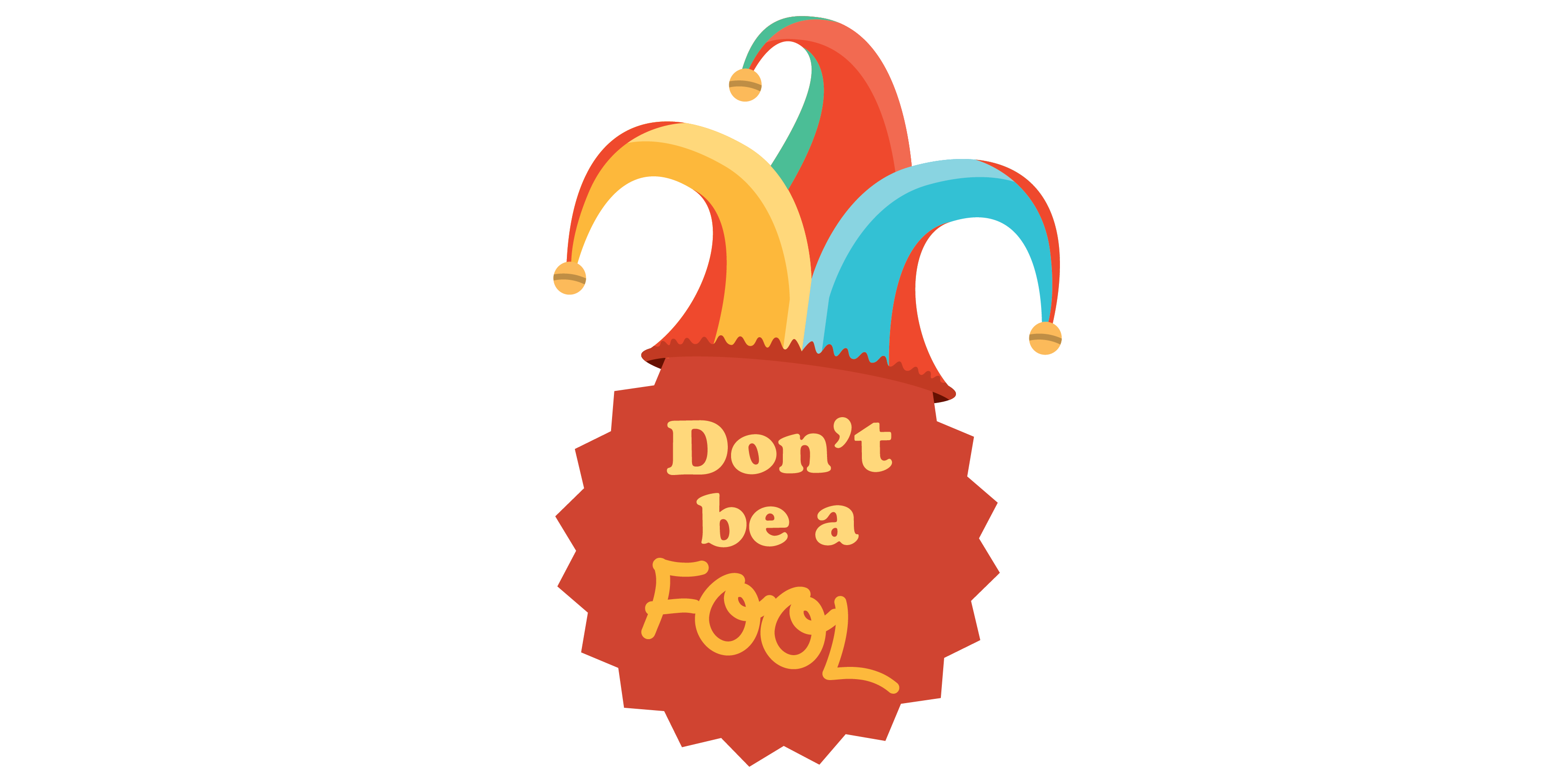 Don't Be a Fool-Hat-01.png