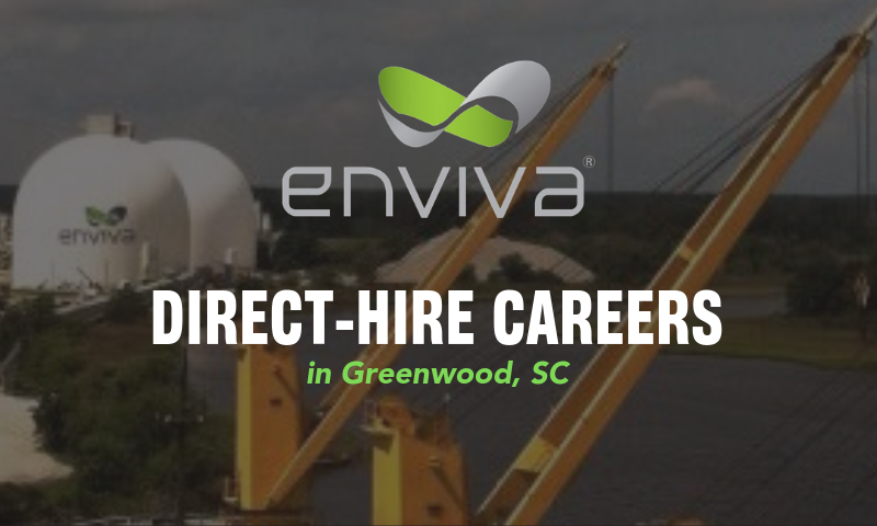 Enviva Now Hiring Greenwood, SC