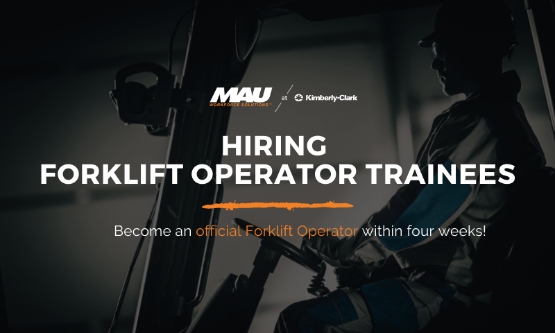 MAU at Kimberly-Clark Forklift Operator Trainee