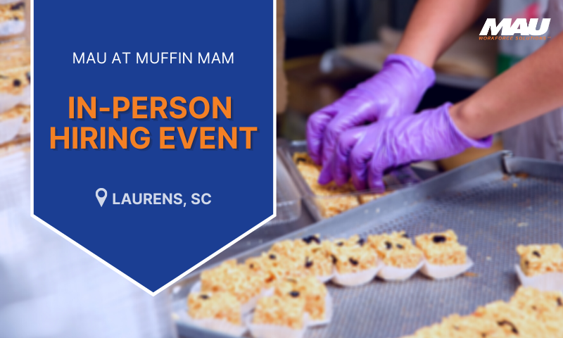 MAU at MuffinMam In-Person Hiring Event Laurens Sc