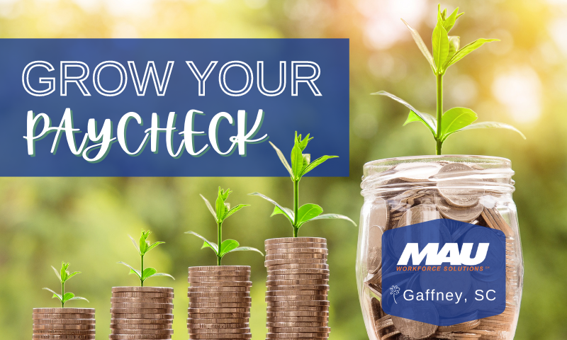 Grow Your Paycheck in Gaffney!