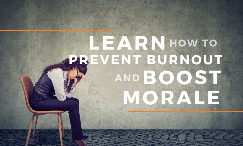 Header_ Blog - Learn How to Prevent Burnout and Boost Morale