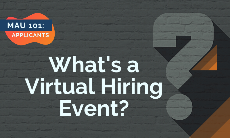 Header_ MAU 101 - Whats a Virtual Hiring Event