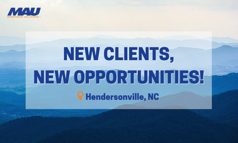 New Clients, New Opportunities in Hendersonville, NC