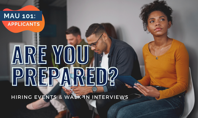How to Prepare for Hiring Events and Walk-in Interviews